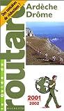 echange, troc Guide du Routard - Ardèche, Drôme, 2001-2002