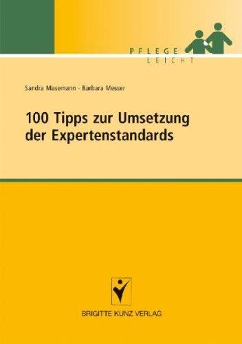 100 Tipps zur Umsetzung der Expertenstandards von Sandra Masemann
