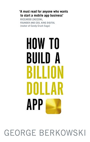 how-to-build-a-billion-dollar-app-a-step-by-step-guide-to-turning-your-smart-idea-into-a-global-busi