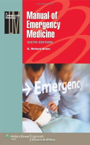 Manual of Emergency Medicine (Lippincott Manual Series)