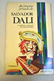 Diccionario privado de Salvador Dali (Spanish Edition) (8474750326) by Dali, Salvador
