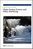 img - for Water System Science and Policy Interfacing: RSC book / textbook / text book