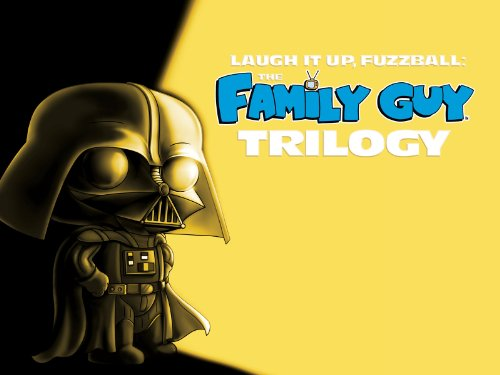Laugh It Up Fuzzball: The Family Guy Trilogy