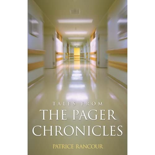 Tales-from-the-Pager-Chronicles-Patrice-Rancour-MS-RN-CS