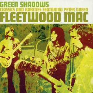 Fleetwood Mac - Featuring Peter Green - Lyrics2You