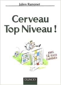 cerveau top niveau !: 9782100507030: Amazon.com: Books