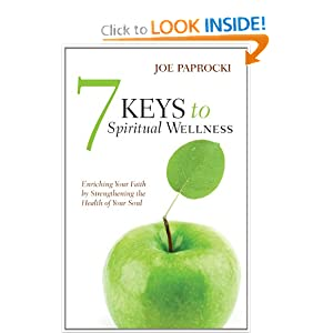 7 Keys to Spiritual Wellness: Enriching Your Faith by Strengthening the Health of Your Soul book