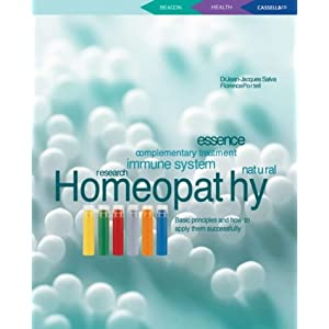 Homeopathy Basic Principles and How to Apply Them Successfully ...