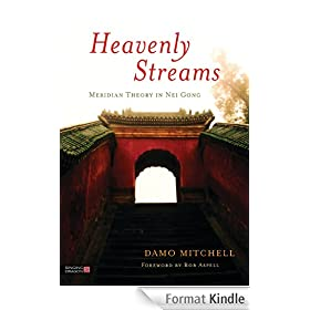 Heavenly Streams: Meridian Theory in Nei Gong