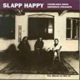 Casablanca Moon/Desperate Straightsby Slapp Happy