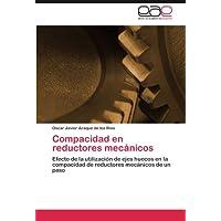 Compacidad en reductores mecánicos: Efecto de la utilización de ejes huecos en la compacidad de reductores mecánicos...