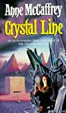 Anne McCaffrey Crystal Line (The Crystal Singer Books)