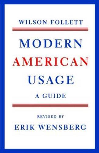 Modern American Usage: A Guide