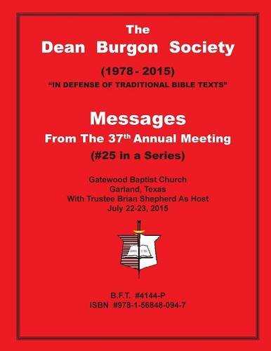 Dean Burgon Society Messages, 37th Annual Meeting (Dean Burgon compare prices)