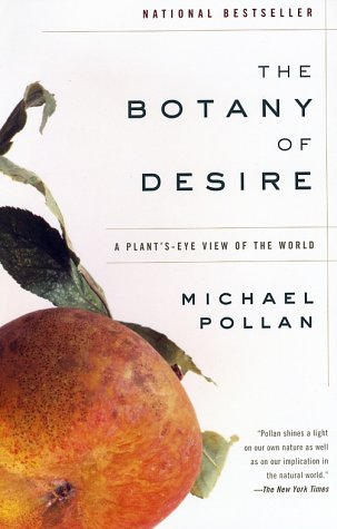 The Botany of Desire: A Plant