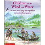img - for Children of the Wind and Water: Five Stories About Native American Children book / textbook / text book
