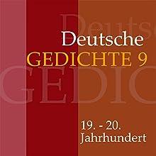 Deutsche Gedichte 9: 19. - 20. Jahrhundert Hörbuch von  div. Gesprochen von: Jürgen Fritsche