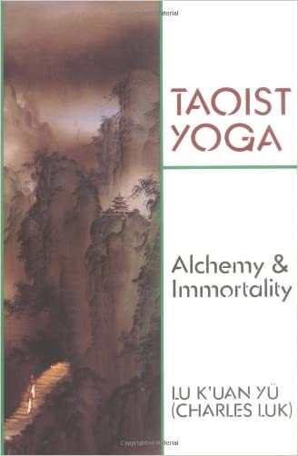 Taoist Yoga: Alchemy & Immortality