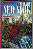 img - for Literary New York: A History and Guide by Susan Edmiston (1991-10-02) book / textbook / text book