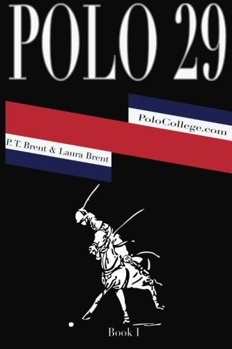 Polo 29: Glamour, Style, Danger and Speed PDF