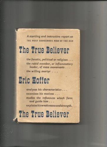 'THE TRUE BELIEVER, THOUGHTS ON THE NATURE OF MASS MOVEMENTS' by ERIC HOFFER