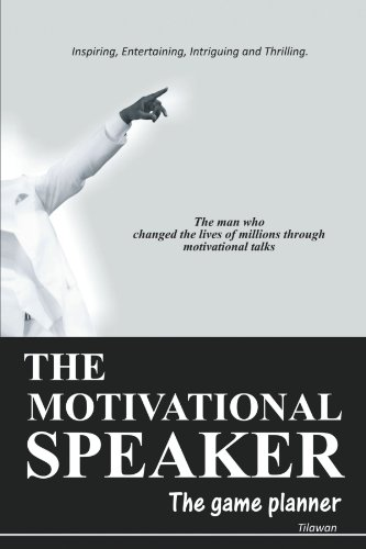 The Motivational Speaker: The Game Planner