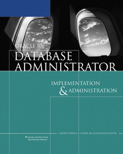 Oracle 10g Database Administrator: Implementation and...