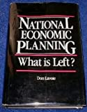 National Economic Planning: What Is Left