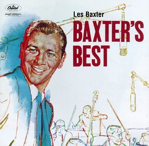 Les Baxter - Best Of 1951 - Zortam Music