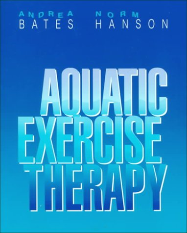 Aquatic Exercise Therapy, 1e