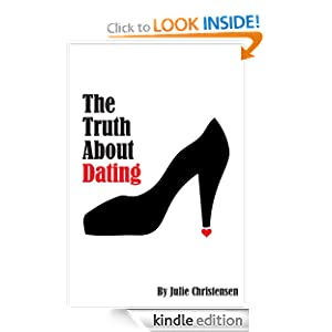 The Truth About Dating (The Quinn Malone series)