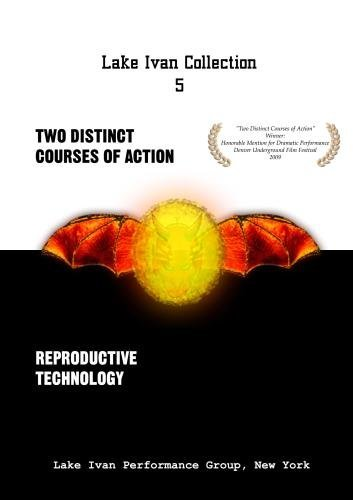 Lake Ivan Collection 5: Two Distinct Courses of Action and Reproductive Technology by Emma Traxler; David Finkelstein; Cassie Terman