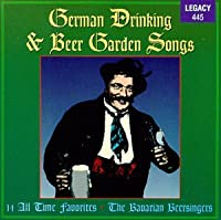 German Drinking and Beer Garden Songs: 14 All-time Favorites from Legacy International