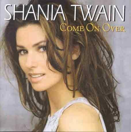 Shania Twain - Come on Over (bonus disc) - Zortam Music