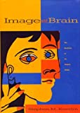 Image and Brain: The Resolution of the Imagery Debate (0262111845) by Stephen M. Kosslyn