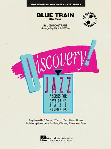 Blue Train (Blue Trane) - Discovery Jazz Ensemble Score and Parts - Book & CD Package
