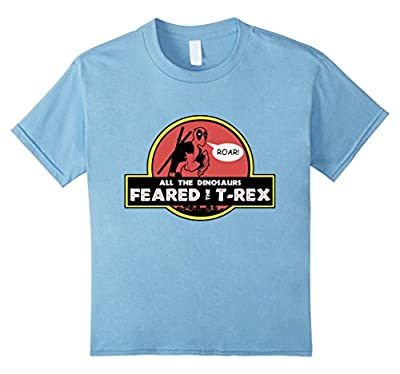 All The Dinosaurs Feared The T-Rex D.P Funny T-Shirt 2016