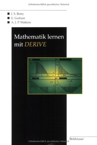 Mathematik lernen mit DERIVE (German Edition)