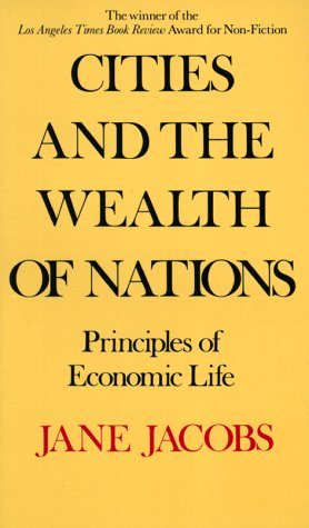 Cities and the Wealth of Nations (Vintage)