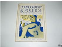 Pornography and Politics: A New Look Back to the Williams Committee
