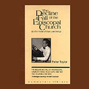 The Decline and Fall of the Episcopal Church (in the Year of Our Lord 1952) | [Peter Taylor]