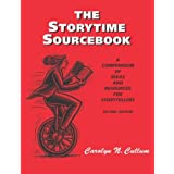The Storytime Sourcebook: A Compendium of Ideas and Resources for Storytellers