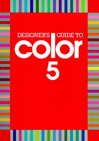 Designer's Guide to Color 5 (Bk. 5), Shibukawa, Takahashi