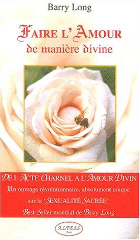 Faire L Amour De Maniere Divine Pdf De Barry Long Telecharger Ventidere