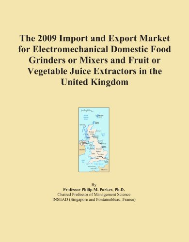 The 2009 Import and Export Market for Electromechanical Domestic Food Grinders or Mixers and Fruit or Vegetable Juice Extractors in the United Kingdom