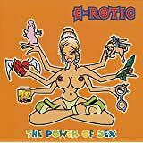 "Power of Sex,the [+1 Bonus]von ""E-Rotic"""