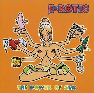 E-Rotic - The power of sex - Zortam Music