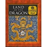 Land of the Dragon: Chinese Myth (Myth & Mankind , Vol 12, No 20) (0705436039) by Allan, Tony