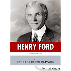 American Legends: The Life of Henry Ford (English Edition)