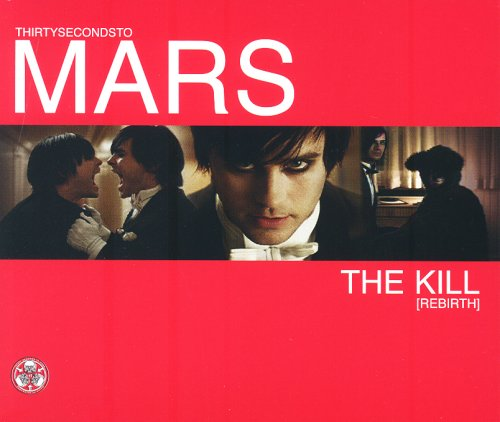 30 Seconds to Mars - The Kill (Rebirth) - Zortam Music